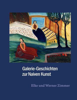 Galerie-Geschichten zur Naiven Kunst