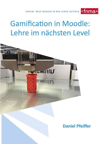 Gamification in Moodle: Lehre im nächsten Level
