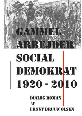 Gammel Arbejder Social Demokrat 1920-2010