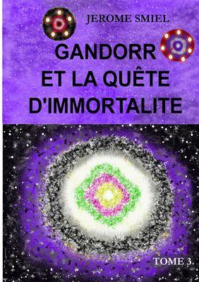 Gandorr et la quête d'immortalité