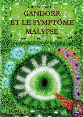 Gandorr et le Symptôme Malypse