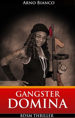 Gangster Domina