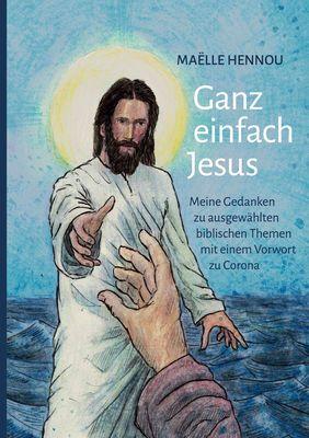Ganz einfach Jesus