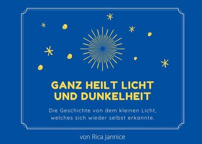 Ganz heilt Licht und Dunkelheit