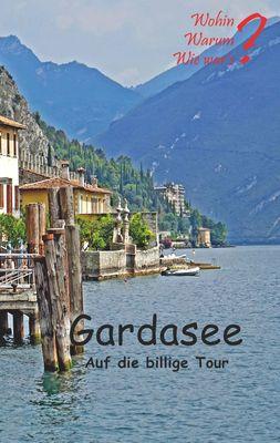 Gardasee auf die billige Tour
