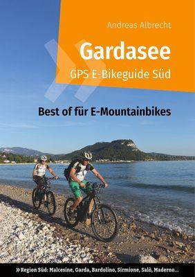 Gardasee GPS E-Bikeguide Süd