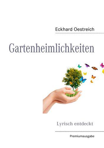 Gartenheimlichkeiten (Premiumausgabe)