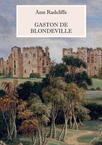 Gaston de Blondeville - Deutsche Ausgabe