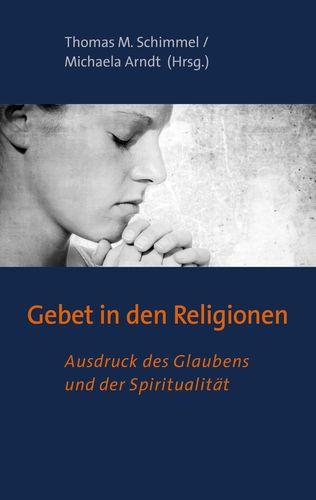 Gebet in den Religionen