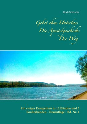Gebet ohne Unterlass - Die Apostelgeschichte - Der Weg