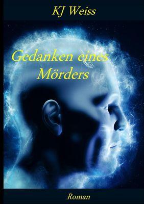 Gedanken eines Mörders