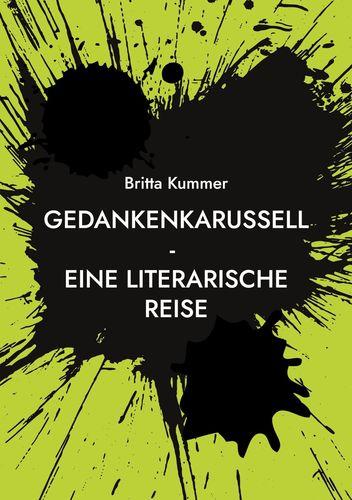 Gedankenkarussell - Eine literarische Reise