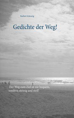 Gedichte der Weg!