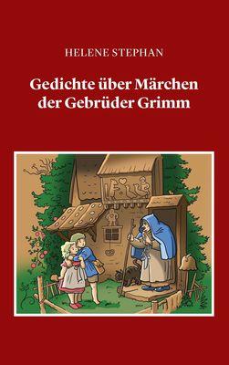 Gedichte über Märchen der Gebrüder Grimm