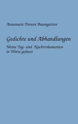 Gedichte und Abhandlungen