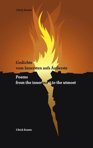 Gedichte vom Innersten aufs Äußerste