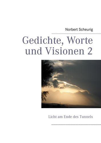 Gedichte, Worte und Visionen 2