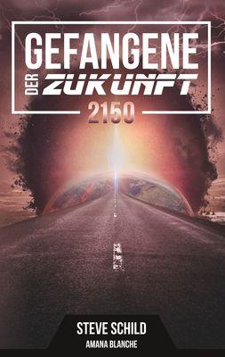 Gefangene der Zukunft 2150