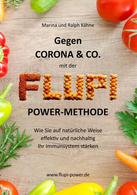 Gegen Corona & Co. mit der FLUPI-Power-Methode