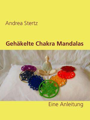 Gehäkelte Chakra Mandalas