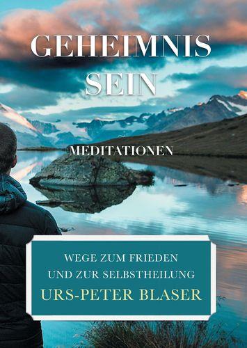Geheimnis Sein - Meditationen