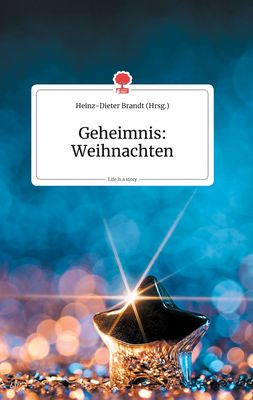 Geheimnis: Weihnachten. Life is a Story - story.one