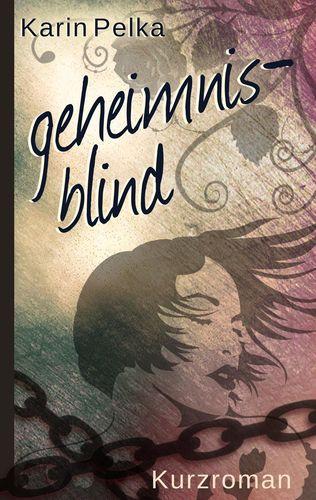 Geheimnisblind