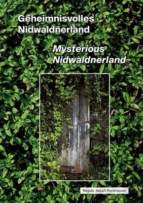 Geheimnisvolles Nidwaldnerland