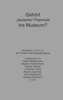 """Gehört """"deutsche"""" Popmusik ins Museum?"""