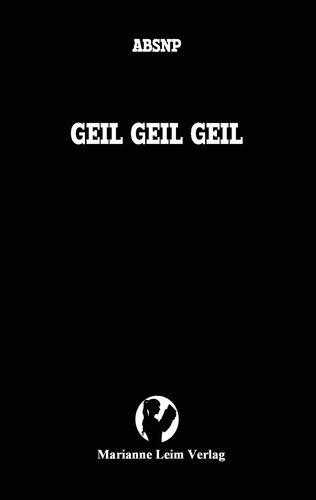 GEIL GEIL GEIL
