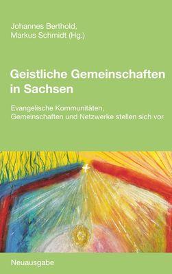 Geistliche Gemeinschaften in Sachsen