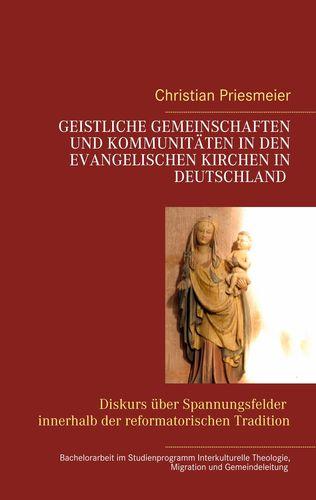 Geistliche Gemeinschaften und Kommunitäten in den evangelischen Kirchen in Deutschland