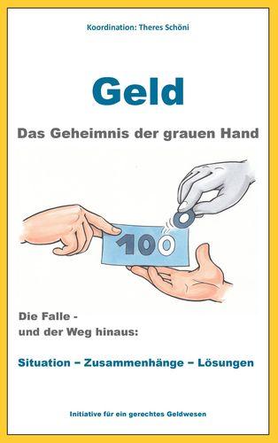 Geld - Das Geheimnis der grauen Hand