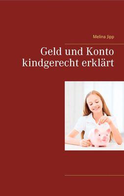 Geld und Konto kindgerecht erklärt