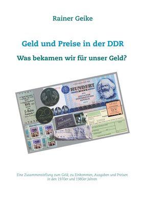 Geld und Preise in der DDR - Was bekamen wir für unser Geld?