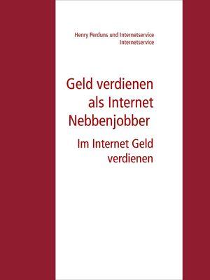 Geld verdienen als Internet Nebbenjobber