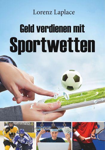 Mit Sportwetten Systematisch Geld Verdienen