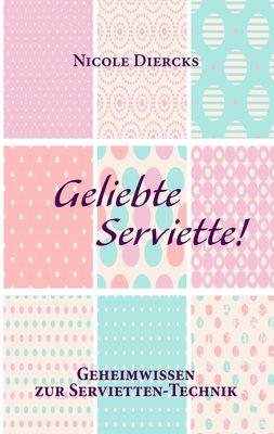 Geliebte Serviette!