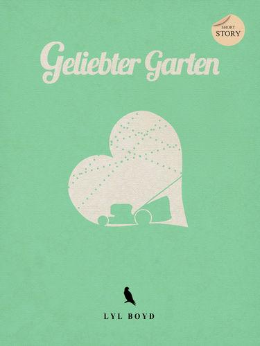 Geliebter Garten