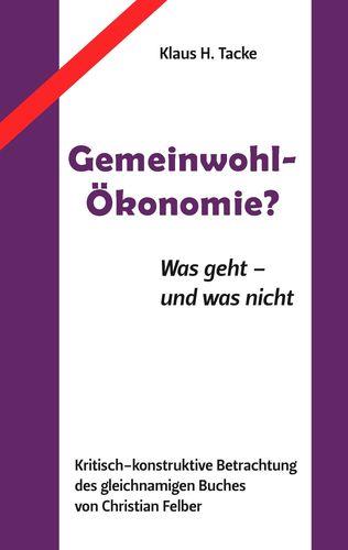 Gemeinwohl-Ökonomie?
