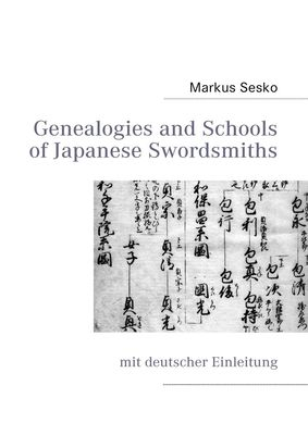 Genealogies and Schools of Japanese Swordsmiths