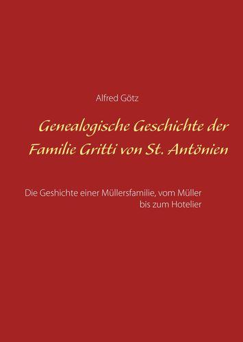 Genealogische Geschichte der Familie Gritti von St. Antönien