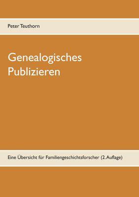 Genealogisches Publizieren