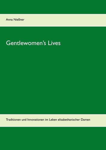 Gentlewomen's Lives