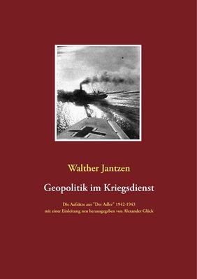 Geopolitik im Kriegsdienst