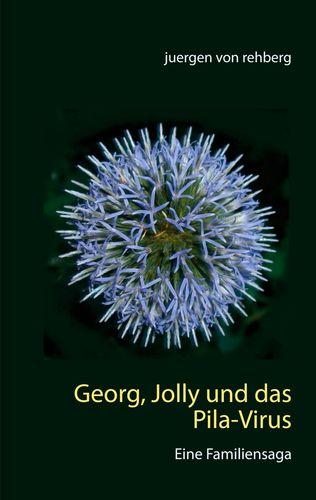 Georg, Jolly und das Pila-Virus