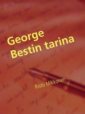 George Bestin tarina