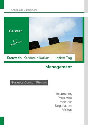German my opportunity - Deutsch  Kommunikation - Jeden Tag - Management
