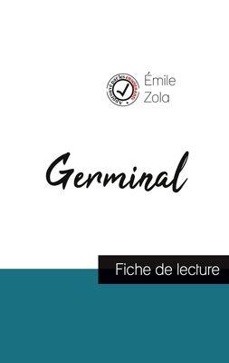 Germinal de Émile Zola (fiche de lecture et analyse complète de l'oeuvre)