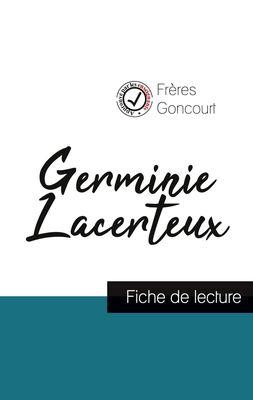 Germinie Lacerteux des Frères Goncourt (fiche de lecture et analyse complète de l'oeuvre)